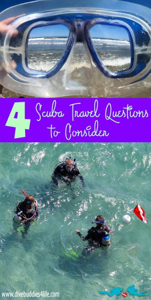 4 Scuba Travel Questions To Consider Pinterest