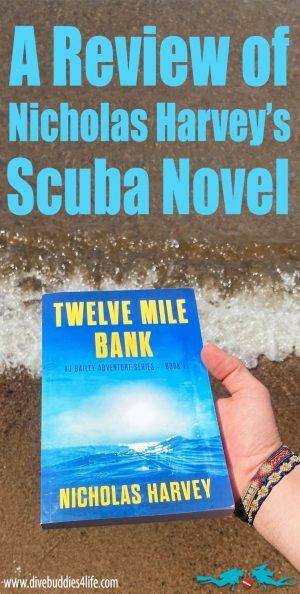 A Review Of The Twelve Mile Bank Scuba Diving Novel
