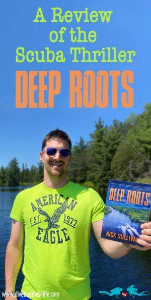Deep Roots Scuba Diving Novel Review Nick Sullivan