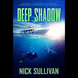 Deep Shadow Scuba Diving Novel By Nick Sullivan
