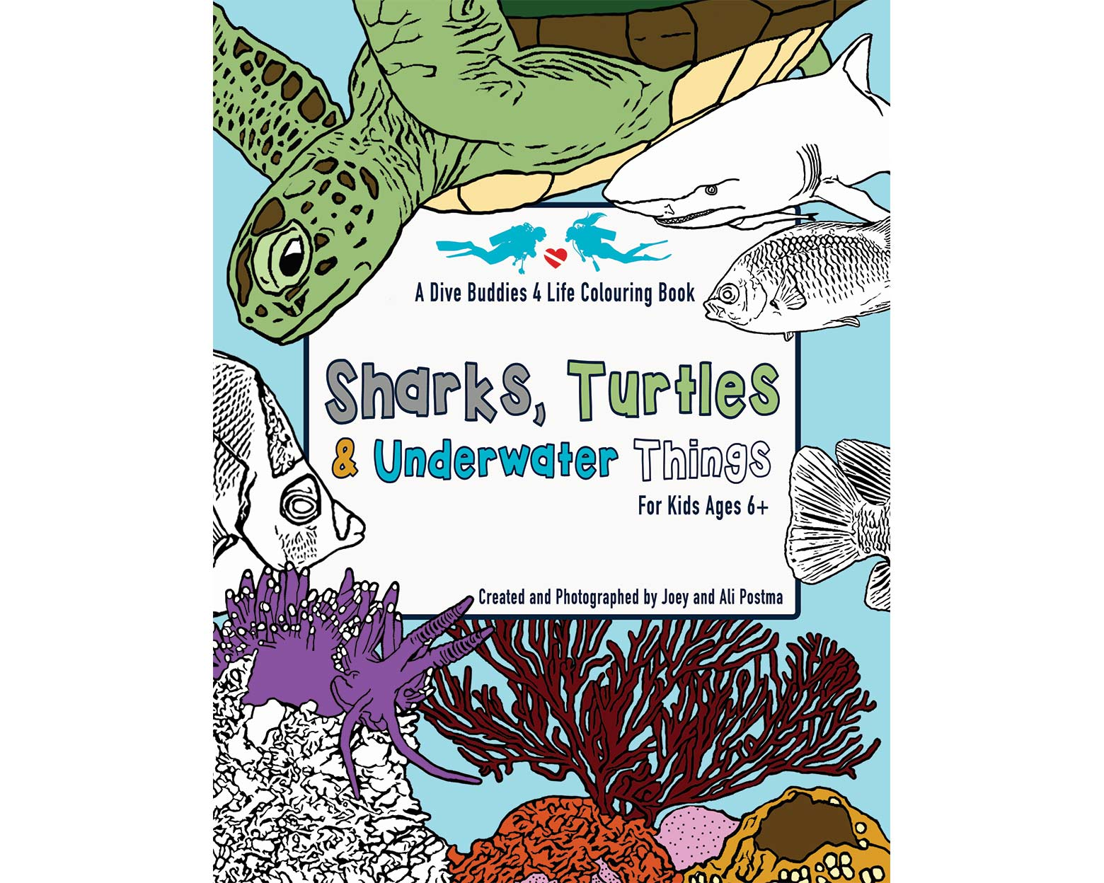 Dive Buddies 4 Life Colouring Book Sharks, Turtles And Underwater Things