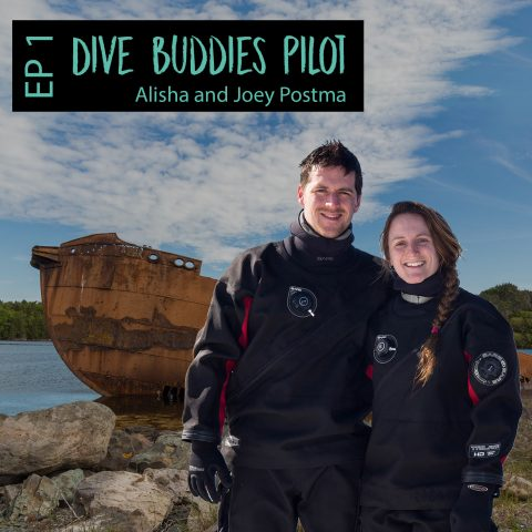 Dive Buddies Podcast Episode 1 Alisha And Joey Postma