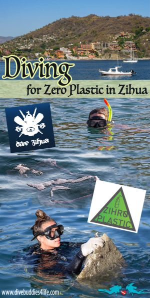 Diving For Zero Plastic In Zihuatanejo, Mexico