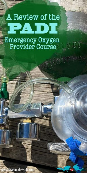 PADI Emergency Oxygen Provider Course Review