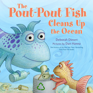 Pout Pout Cleans Up The Ocean Book
