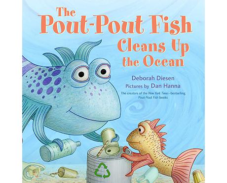 Pout Pout Cleans Up The Ocean Book