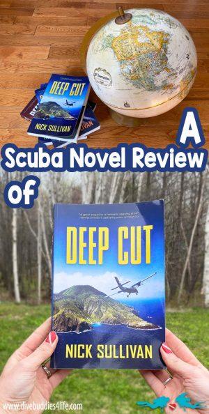 Scuba Novel Review Of Deep Cut By Nick Sullivan