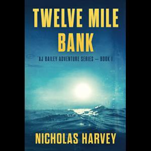 Twelve Mile Bank Scuba Diving Novel By Nicholas Harvey